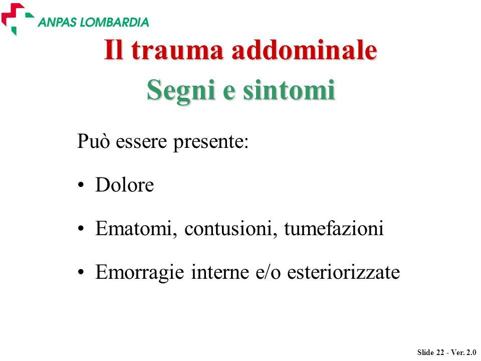 Il trauma addominale Segni e sintomi