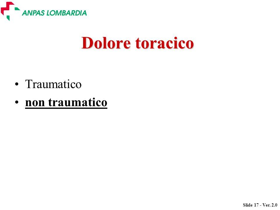 Dolore toracico Traumatico non traumatico