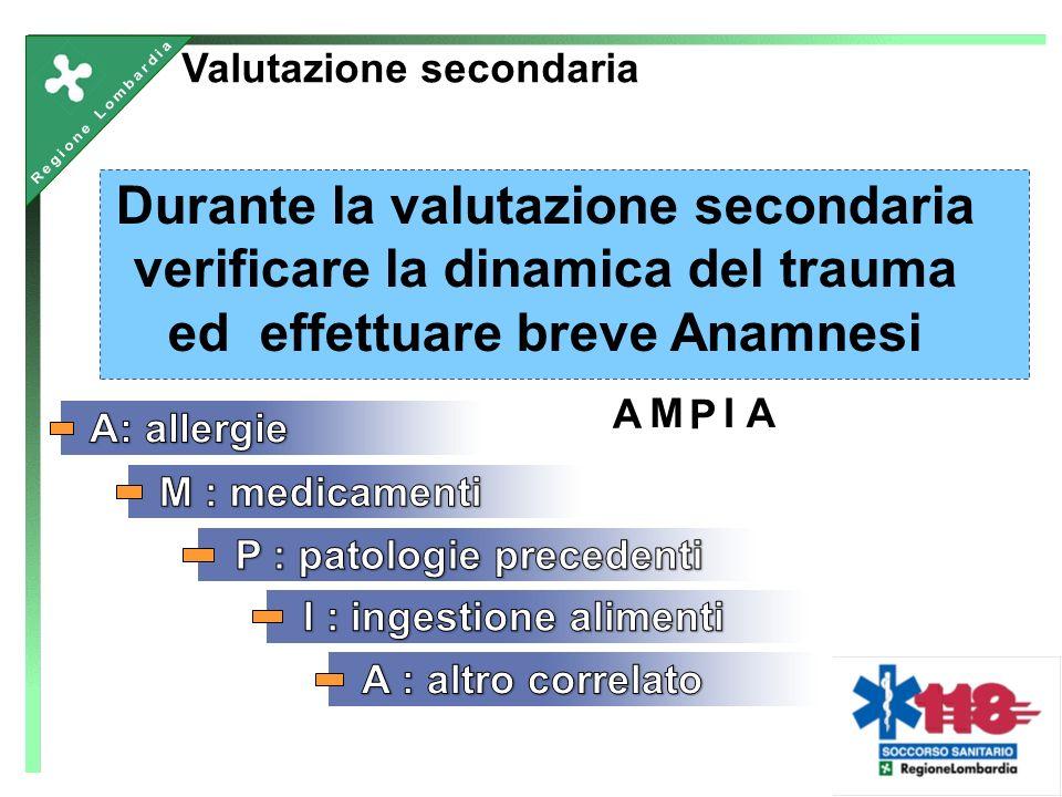 Durante la valutazione secondaria verificare la dinamica del trauma