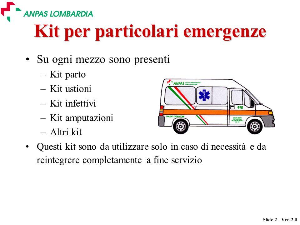 Kit per particolari emergenze