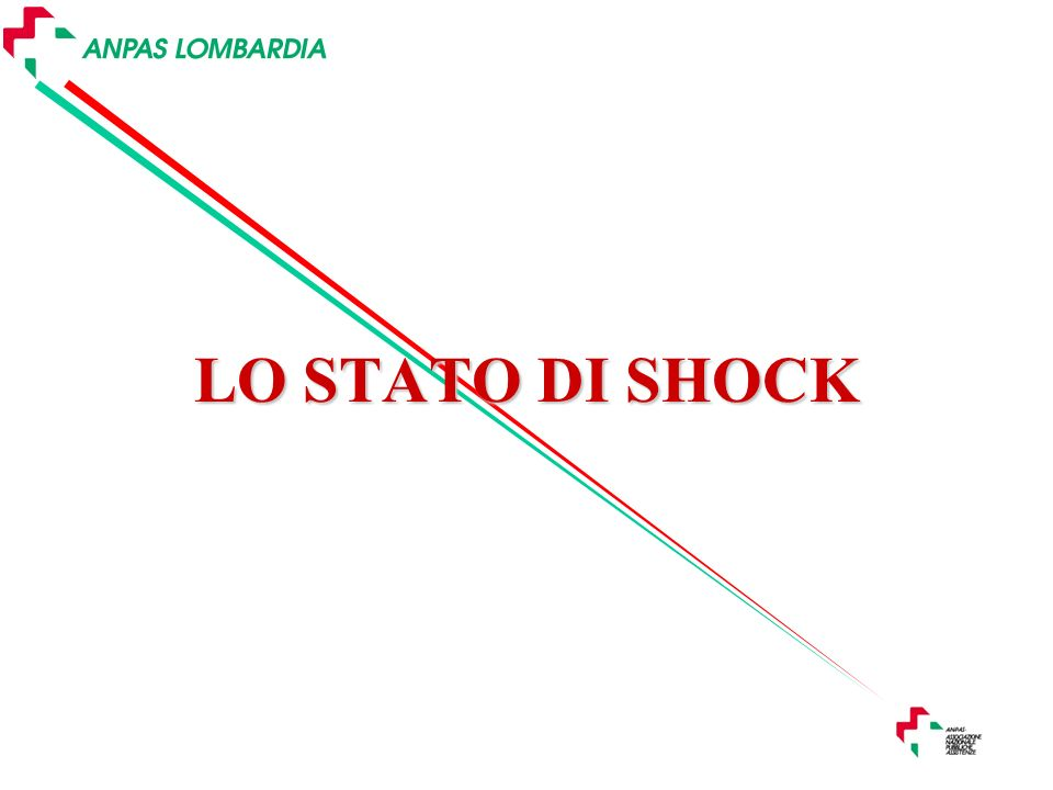 LO STATO DI SHOCK