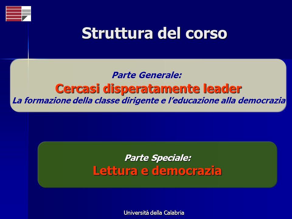 Struttura del corso Cercasi disperatamente leader Lettura e democrazia