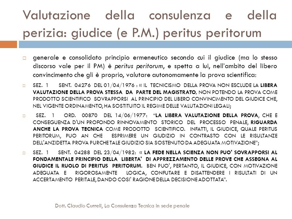 Valutazione della consulenza e della perizia: giudice (e P. M
