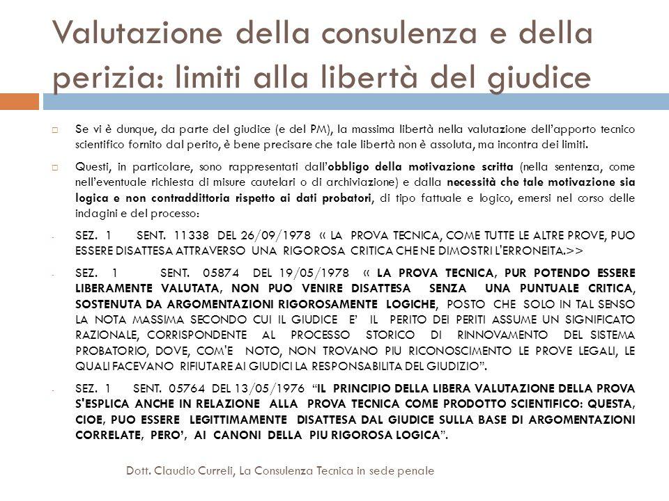 Valutazione della consulenza e della perizia: limiti alla libertà del giudice