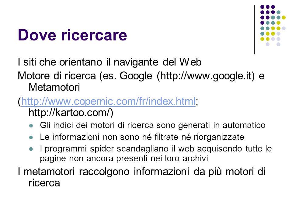Dove ricercare I siti che orientano il navigante del Web