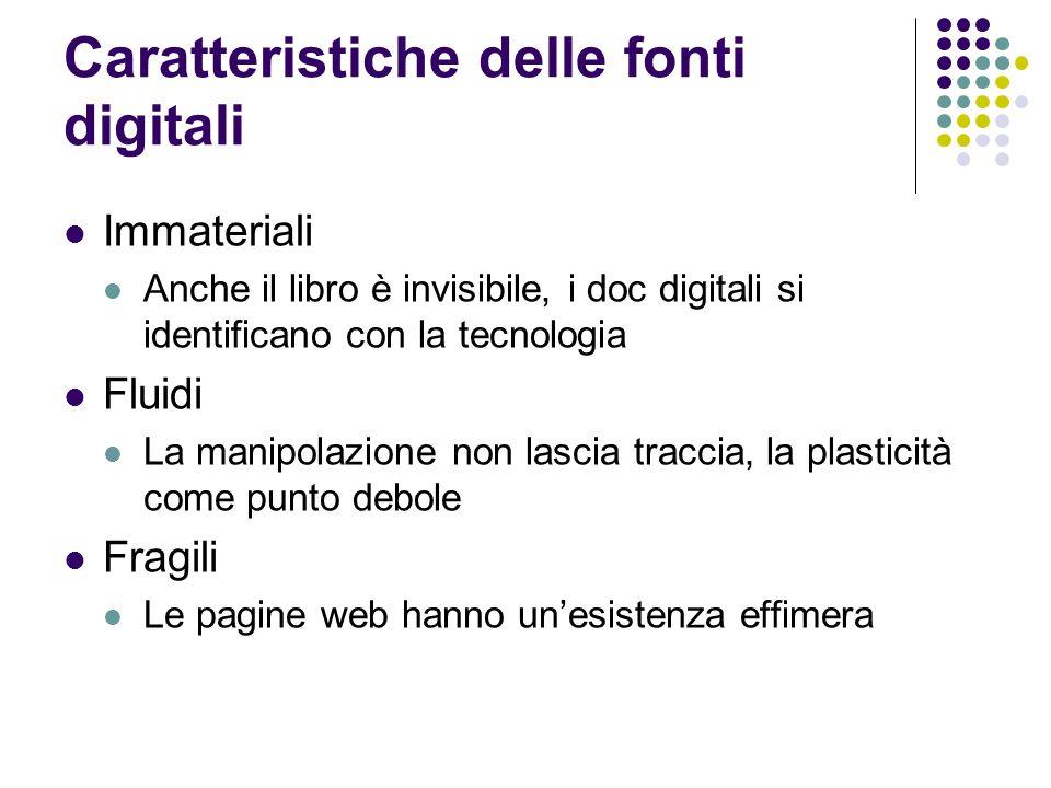 Caratteristiche delle fonti digitali