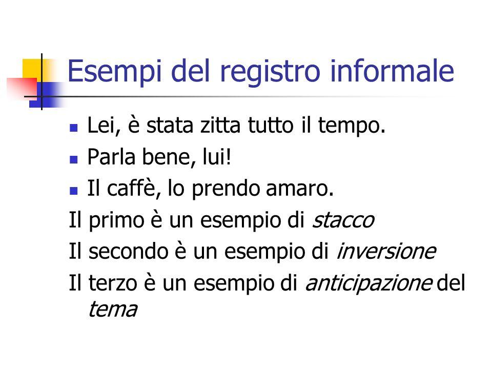 Esempi del registro informale