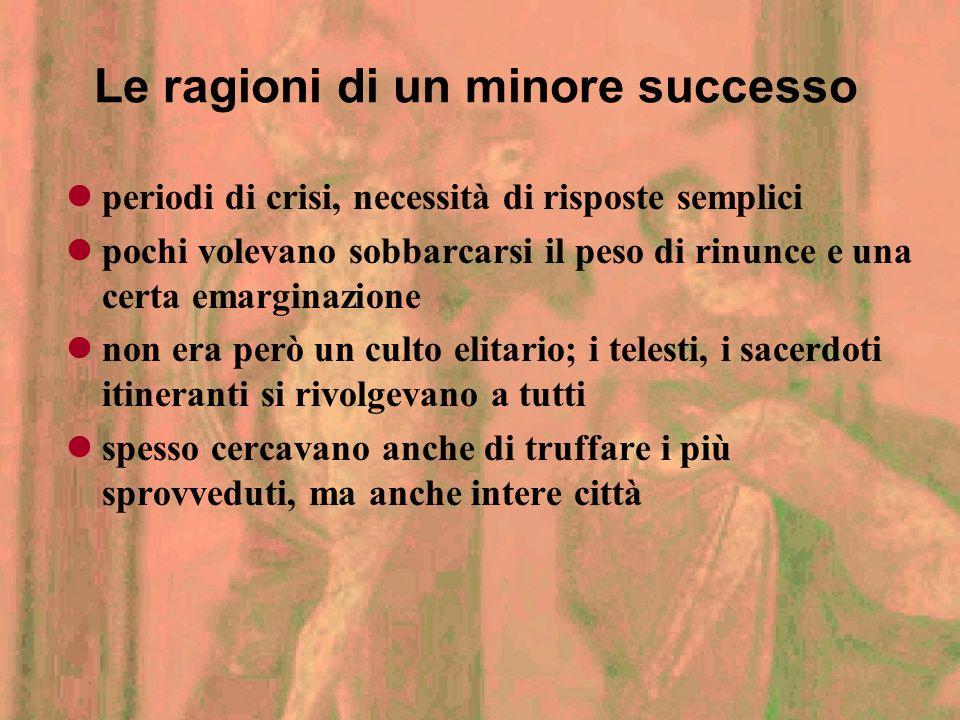 Le ragioni di un minore successo