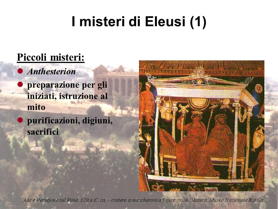 I misteri di Eleusi (1) Piccoli misteri: Anthesterion
