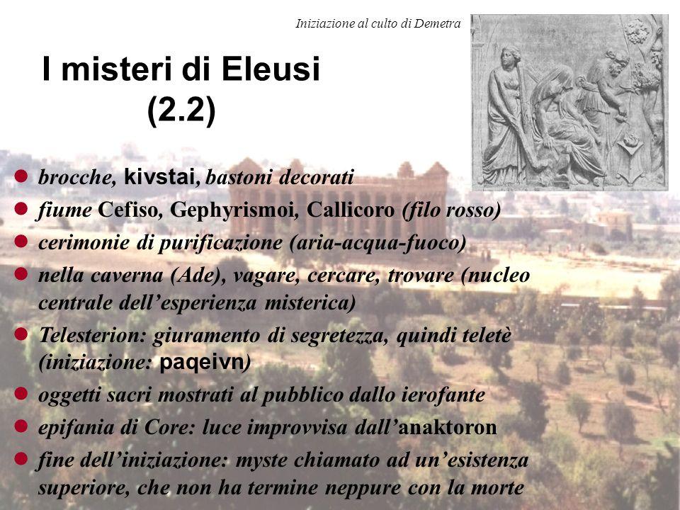 I misteri di Eleusi (2.2) brocche, kivstai, bastoni decorati