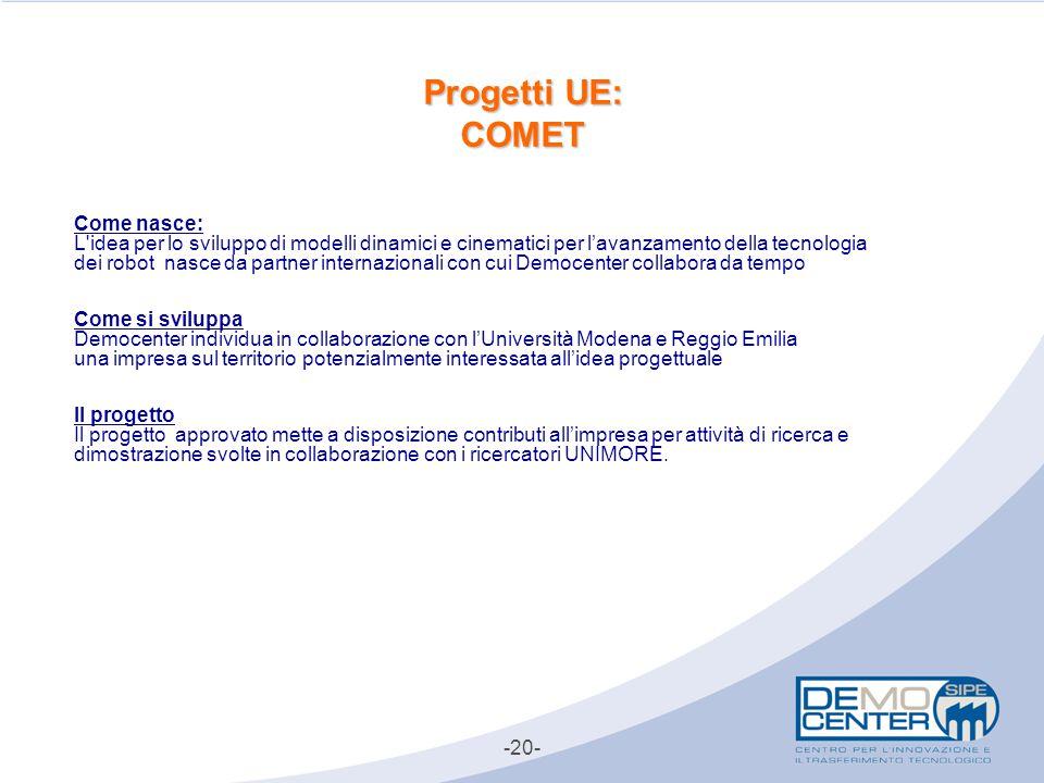 Progetti UE: COMET Come nasce:
