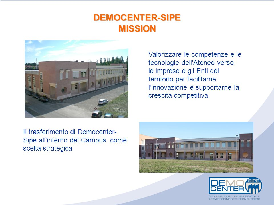 DEMOCENTER-SIPE MISSION