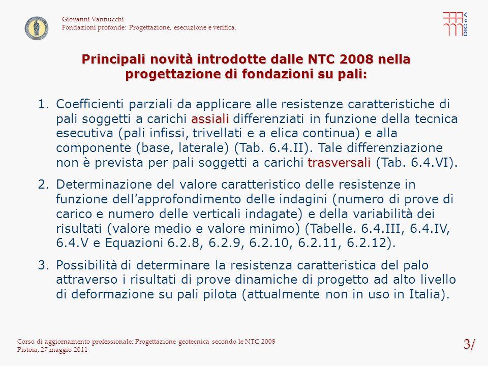 Giovanni Vannucchi Fondazioni profonde: Progettazione, esecuzione e verifica.