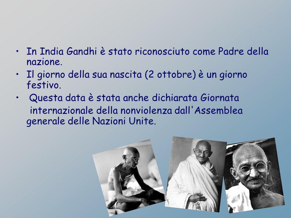 In India Gandhi è stato riconosciuto come Padre della nazione.
