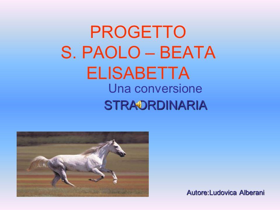 PROGETTO S. PAOLO – BEATA ELISABETTA