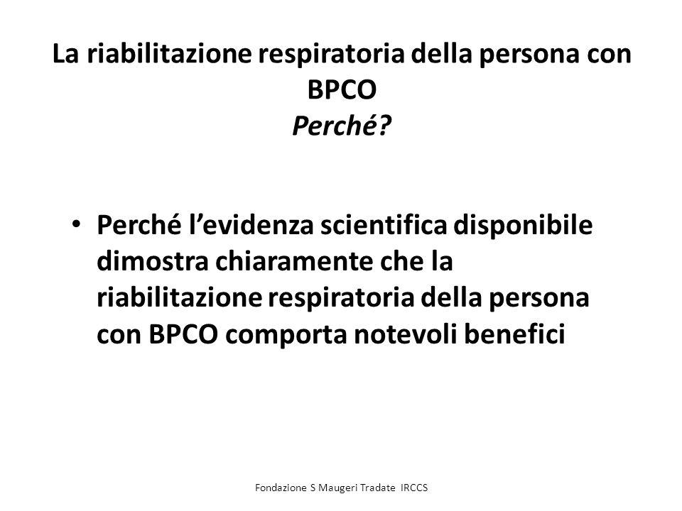 La riabilitazione respiratoria della persona con BPCO Perché