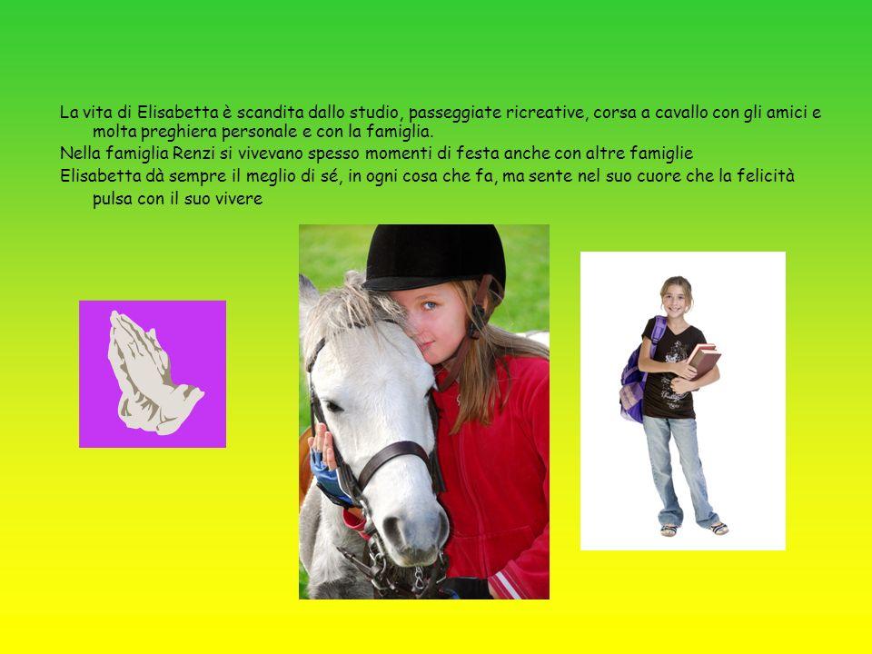 La vita di Elisabetta è scandita dallo studio, passeggiate ricreative, corsa a cavallo con gli amici e molta preghiera personale e con la famiglia.