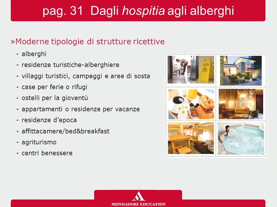 pag. 31 Dagli hospitia agli alberghi