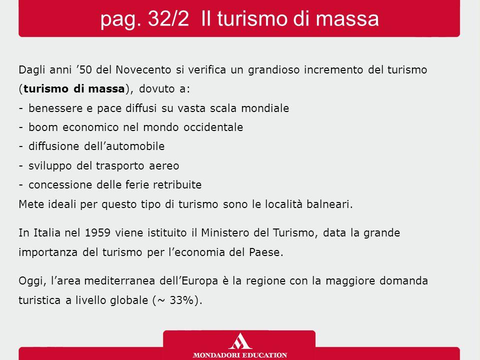 pag. 32/2 Il turismo di massa