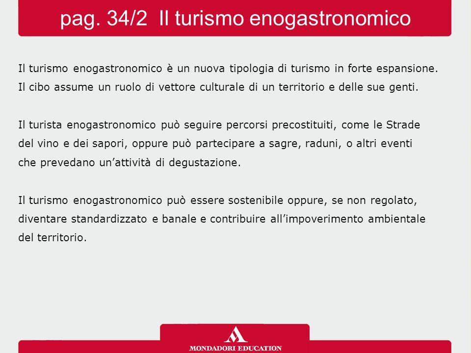 pag. 34/2 Il turismo enogastronomico