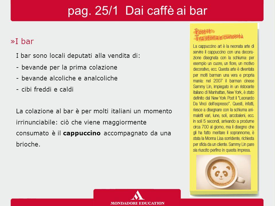 pag. 25/1 Dai caffè ai bar I bar