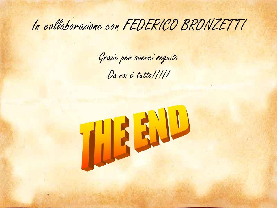 In collaborazione con FEDERICO BRONZETTI