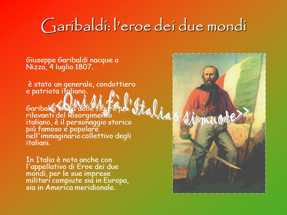 Garibaldi: l'eroe dei due mondi
