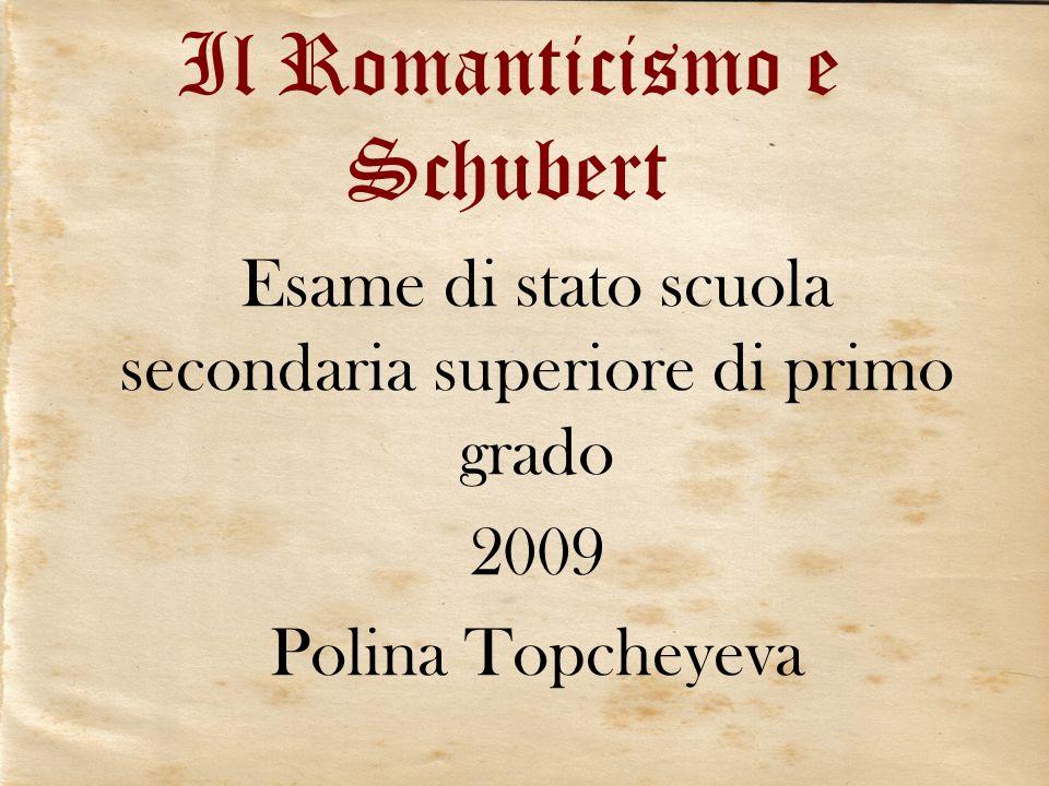 Il Romanticismo e Schubert