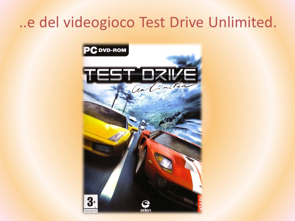 ..e del videogioco Test Drive Unlimited.