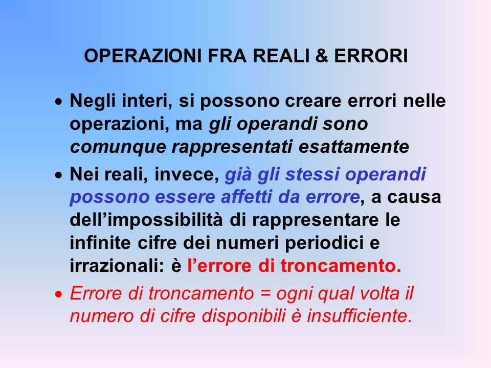 OPERAZIONI FRA REALI & ERRORI