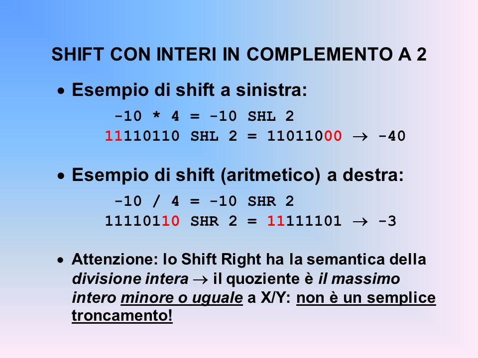 SHIFT CON INTERI IN COMPLEMENTO A 2