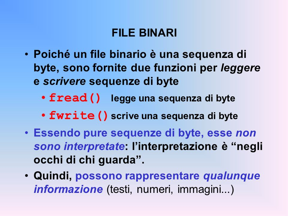 fread() legge una sequenza di byte