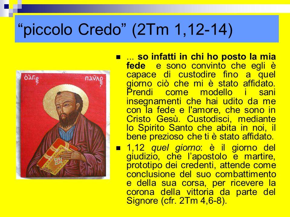 piccolo Credo (2Tm 1,12-14)
