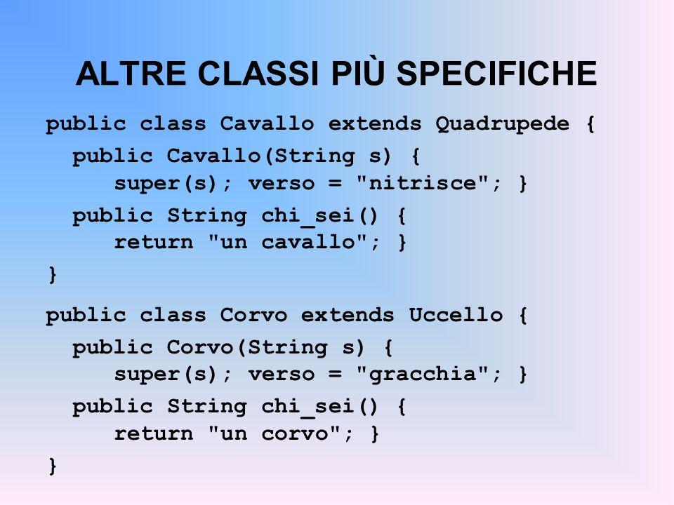 ALTRE CLASSI PIÙ SPECIFICHE