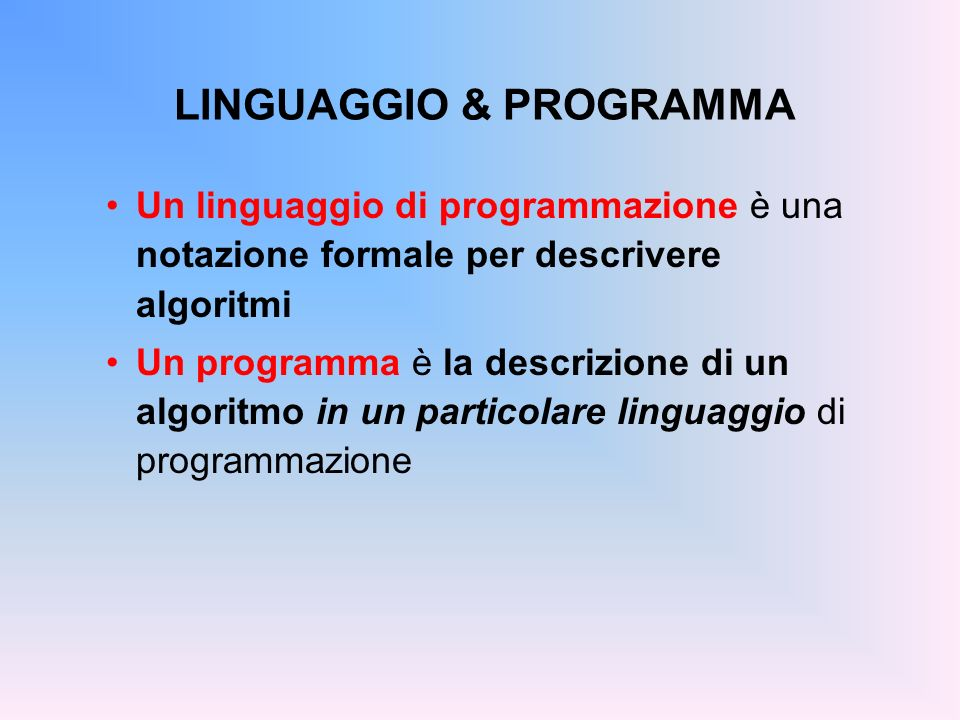 LINGUAGGIO & PROGRAMMA