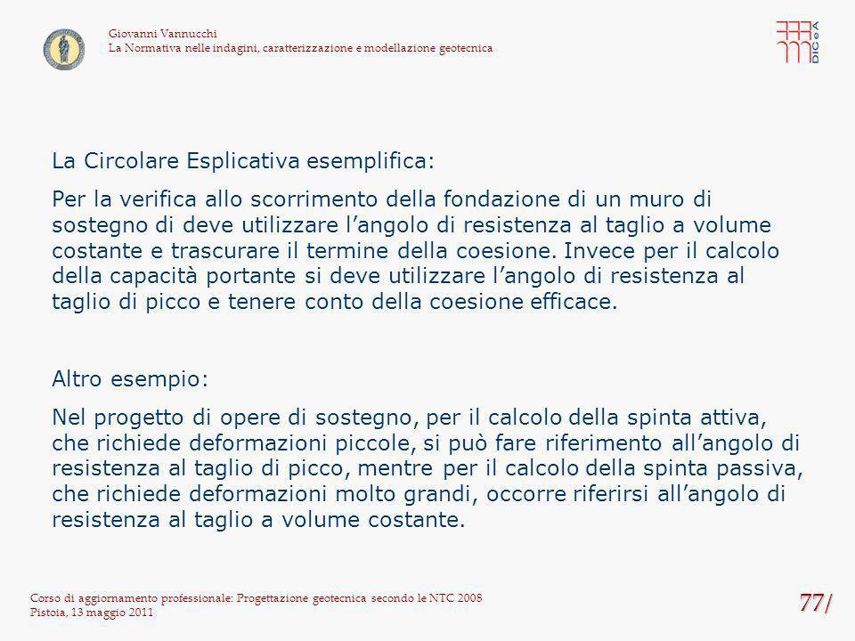 77/ La Circolare Esplicativa esemplifica: