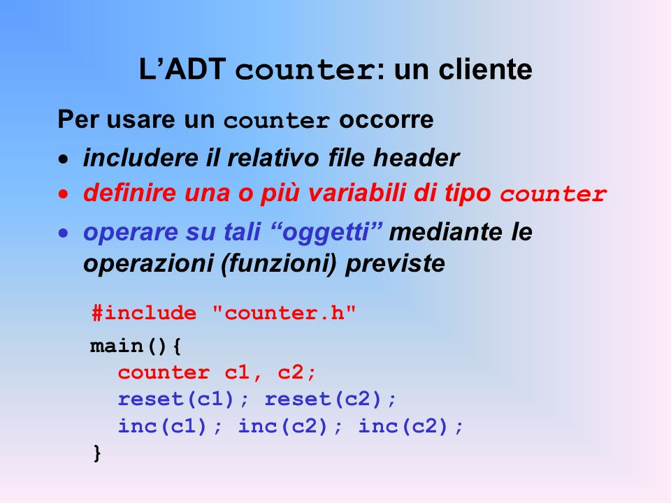 L'ADT counter: un cliente