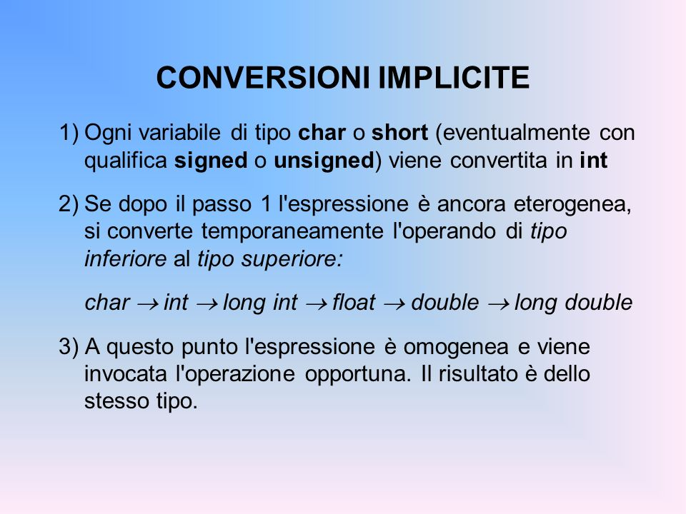 CONVERSIONI IMPLICITE