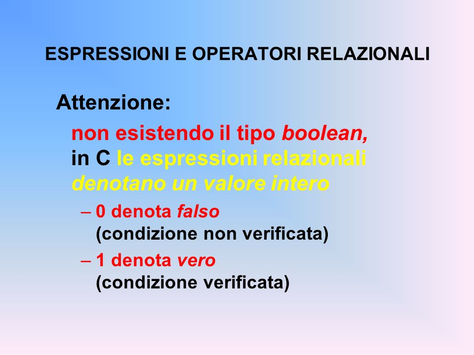 ESPRESSIONI E OPERATORI RELAZIONALI