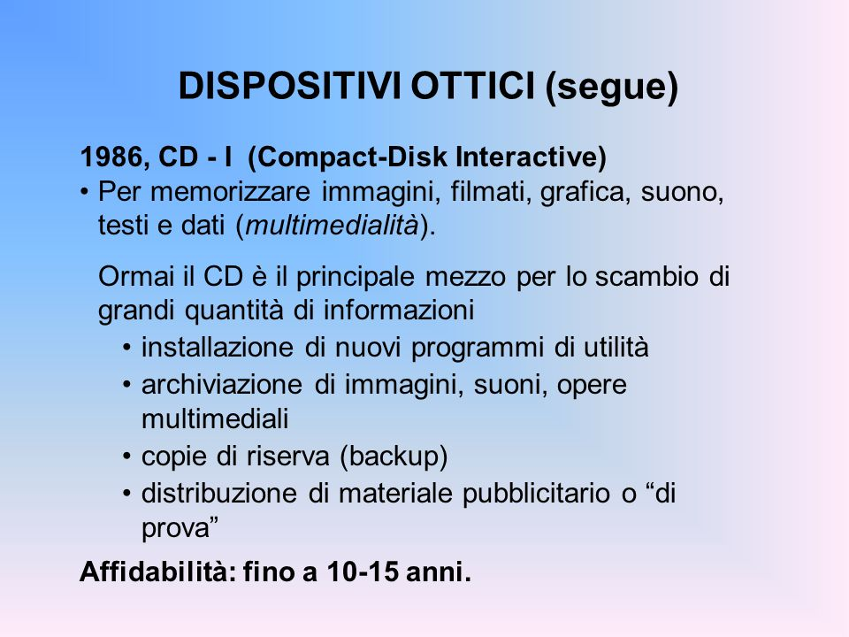 DISPOSITIVI OTTICI (segue)