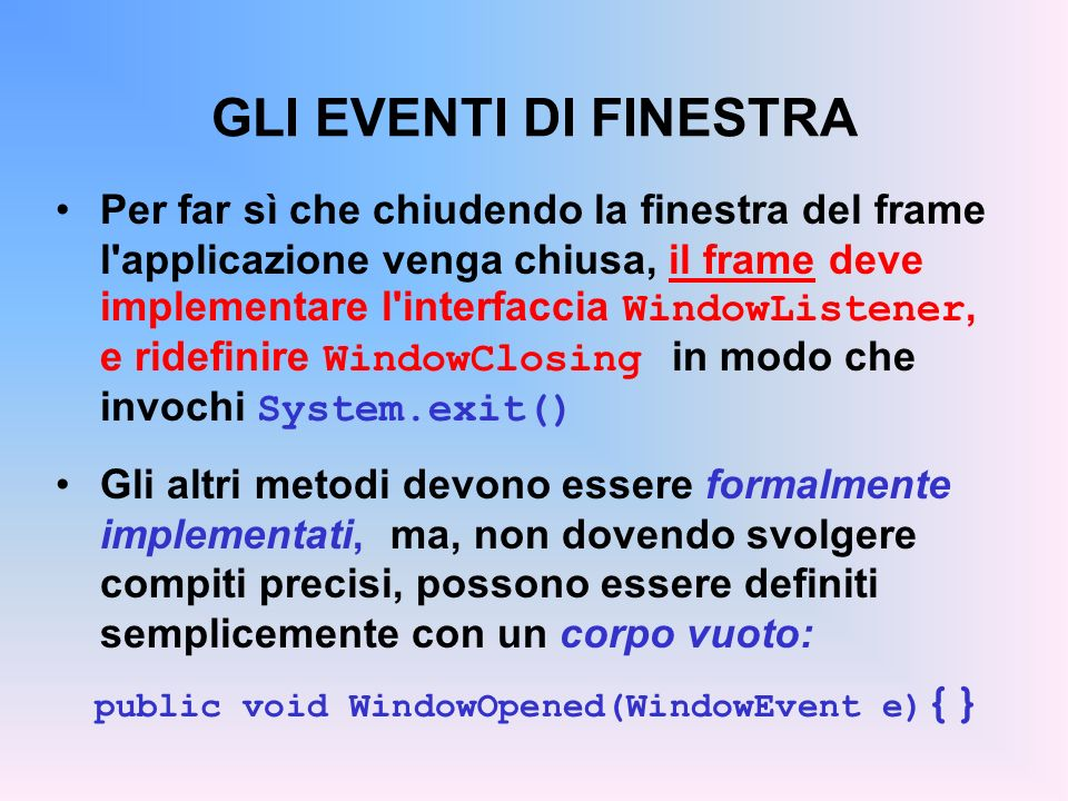 public void WindowOpened(WindowEvent e){}
