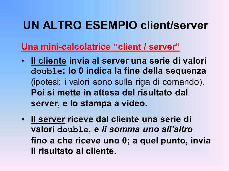 UN ALTRO ESEMPIO client/server