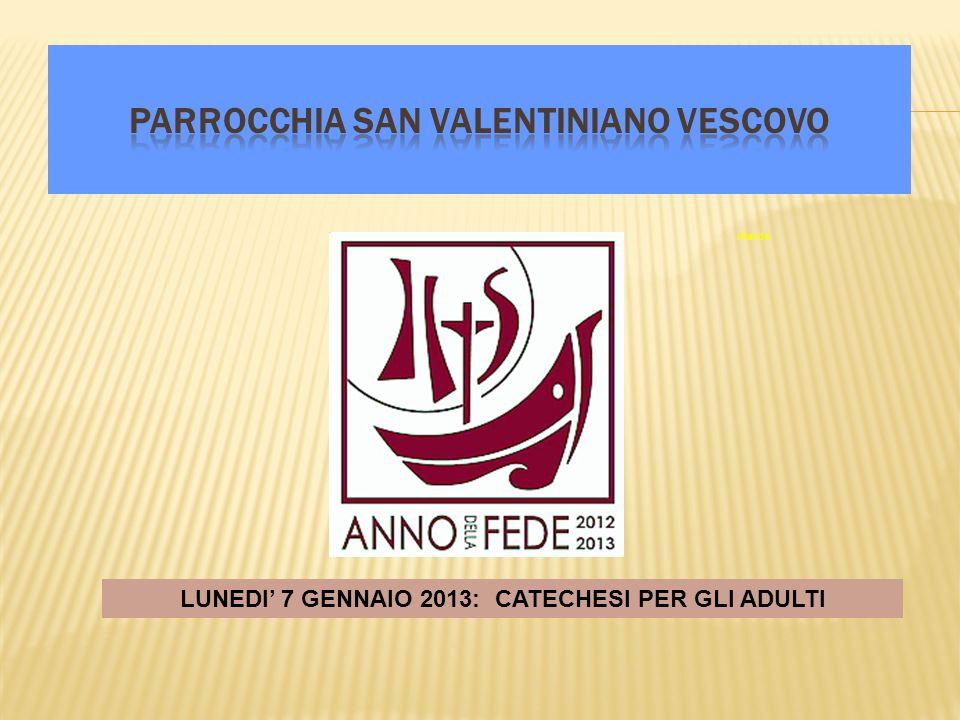 PARROCCHIA SAN VALENTINIANO VESCOVO