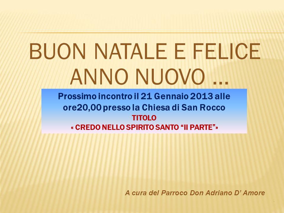« CREDO NELLO SPIRITO SANTO II PARTE »