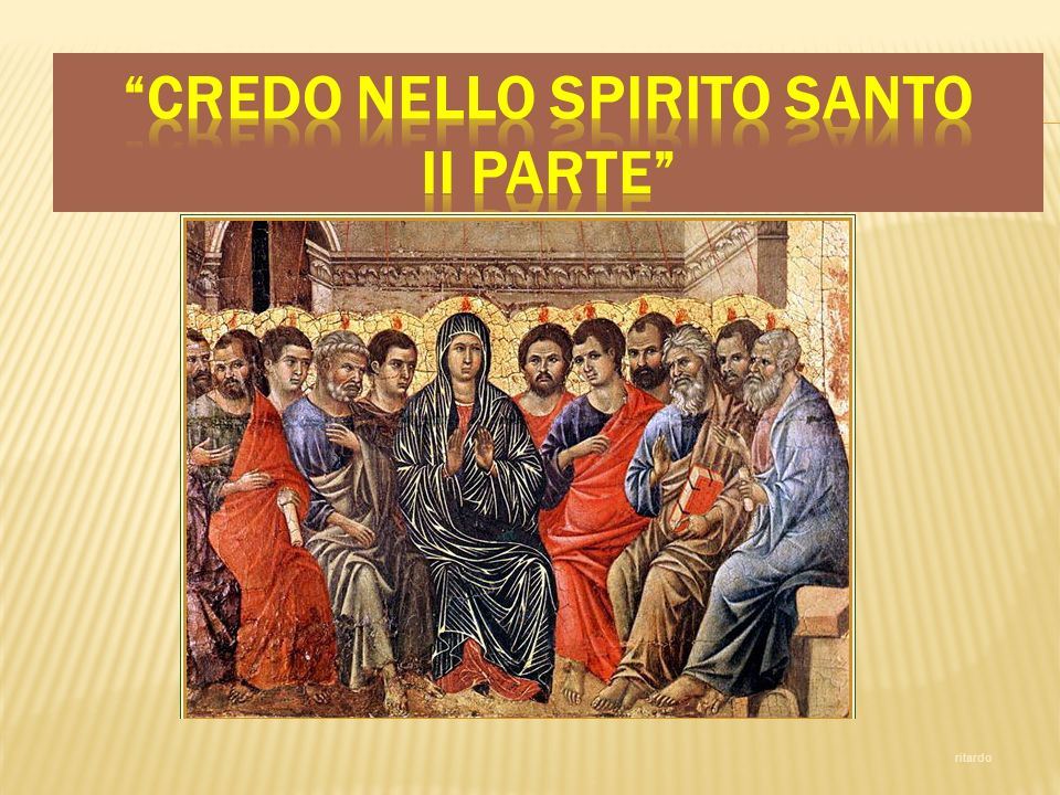 Credo nello Spirito Santo ii PARTE