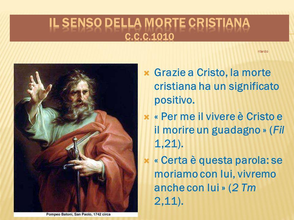 Il senso della morte cristiana c.c.c.1010