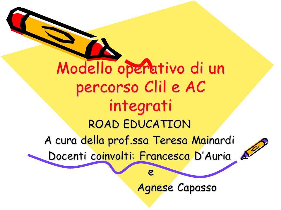 Modello operativo di un percorso Clil e AC integrati