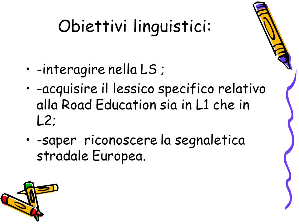 Obiettivi linguistici: