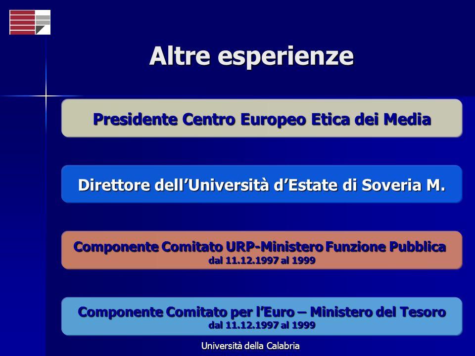 Altre esperienze Presidente Centro Europeo Etica dei Media