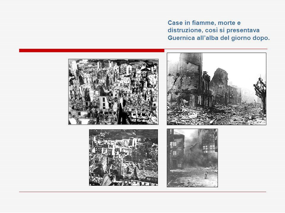 Case in fiamme, morte e distruzione, così si presentava Guernica all'alba del giorno dopo.